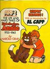 Arf! The Life and Hard Times of Little Orphan Annie, 1935-1945 by Harold Gray
