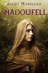 Shadowfell by Juliet Marillier