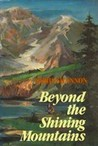Beyond the Shining Mountains by Doris Shannon