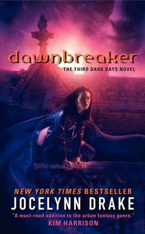 Dawnbreaker (Dark Days, #3)