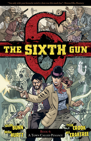 The Sixth Gun, Vol. 4: A Town Called Penance