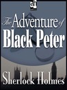 The Adventure of Black Peter (The Return of Sherlock Holmes, #6)