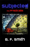 The Predicate (Subjected, #2)