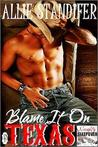 Blame It On Texas (Naughty Sleepover, #1)