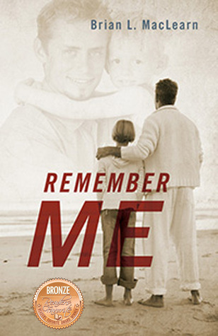 Remember Me by Brian MacLearn