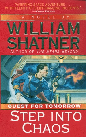 Step Into Chaos (Quest for Tomorrow, #3)