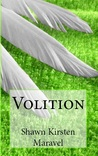 Volition (Volition, #1)