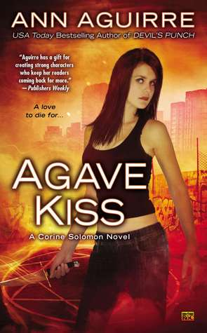 Agave Kiss (Corine Solomon, #5)