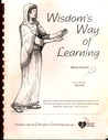 Wisdom's way of learning