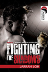 Fighting the Shadows (Cageside Chronicles: Tommy Knuckles Trilogy 3)