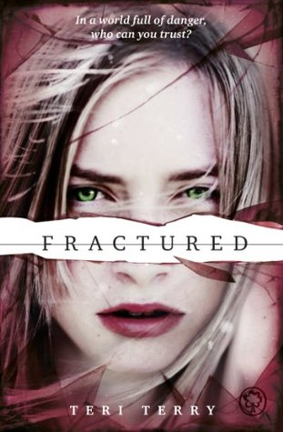 Fractured by Teri Terry