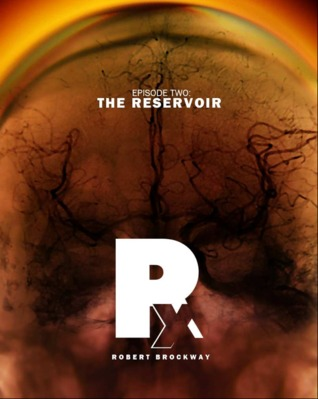 Rx - Episode 2: The Reservoir Rx: A Tale of Electronegativity 2