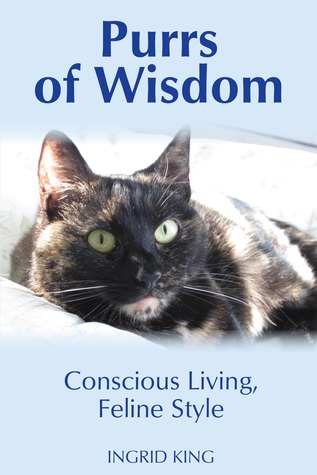 Find Purrs of Wisdom PDF by Ingrid King