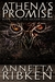 Athena's Promise - Book One of the Aegean Trilogy by Annetta Ribken