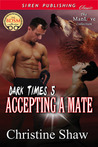 Accepting a Mate (Dark Times, #5)