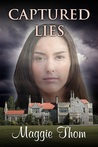 Captured Lies by Maggie Thom