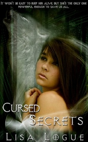 Cursed Secrets by Lisa Logue