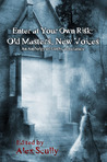 Enter At Your Own Risk by Alex Scully