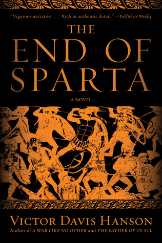 The End of Sparta by Victor Davis Hanson