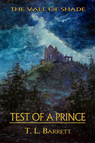 Test of a Prince by T.L. Barrett