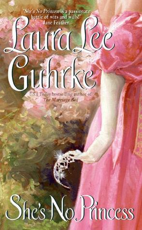 She's No Princess by Laura Lee Guhrke