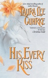 His Every Kiss by Laura Lee Guhrke
