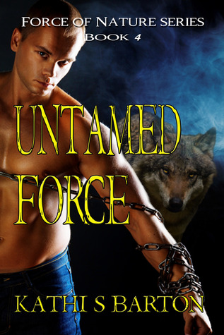 Untamed Force (Force of Nature #4)