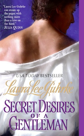 Secret Desires of a Gentleman by Laura Lee Guhrke