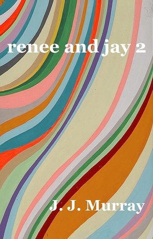 Renee and Jay 2 by J.J. Murray