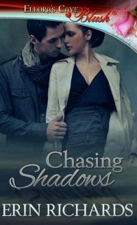 Chasing Shadows by Erin Richards