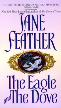 The Eagle and the Dove by Jane Feather