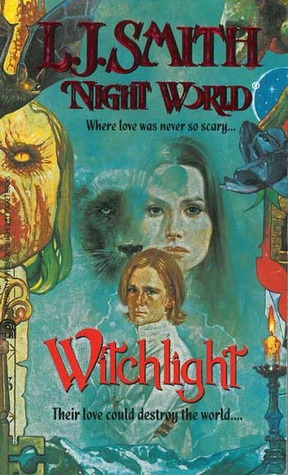 Witchlight by L.J. Smith