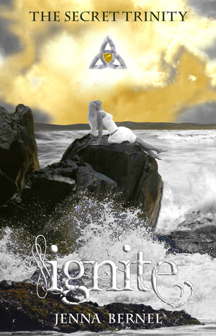 The Secret Trinity: Ignite (Fae-Witch, #2)