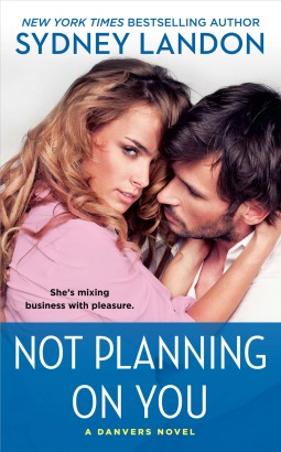 Not Planning on You by Sydney Landon