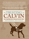 Trusting Calvin: How a Dog Helped Heal a Holocaust Survivor's Heart