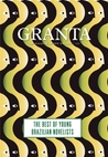 Granta 121 : The best of young Brazilian novelists