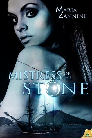 Mistress of the Stone by Maria Zannini