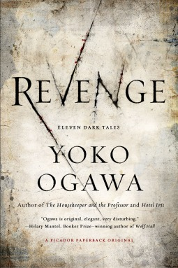 Read Revenge by Yōko Ogawa, Stephen Snyder PDF