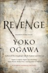 Revenge by Yoko Ogawa