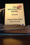 The Final Mountbatten Report - Most Secret - Christopher Robi... by Greg Hallett, Lord Chancellor