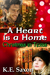 A Heart is a Home: Christmas in Texas (Texas Lovers Series)