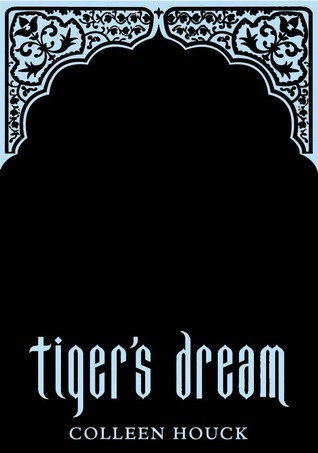 Tiger's Dream (The Tiger Saga, #5)