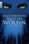 Nacht der Wölfin (Women of the Otherworld, #1)