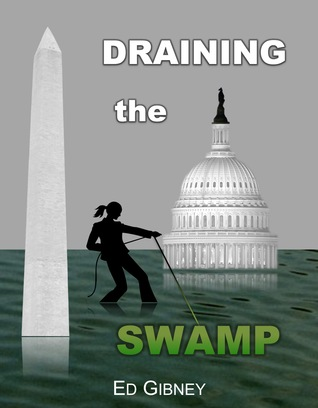 Draining the Swamp by Ed Gibney