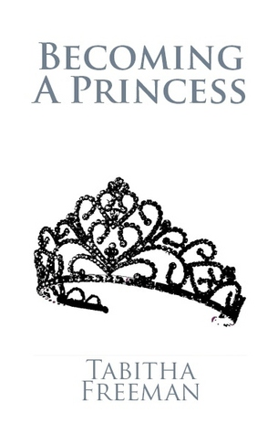 Find Becoming A Princess (Volume I) iBook by Tabitha Freeman