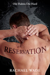 Reservation by Rachael Wade
