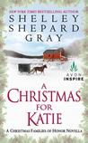 A Christmas for Katie: A Christmas Families of Honor Novella (Families of Honor #3.5)