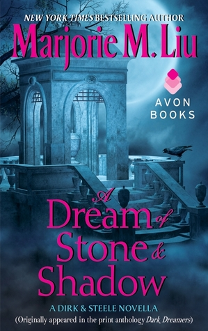 A Dream of Stone &amp; Shadow (Dirk &amp; Steele, #4)