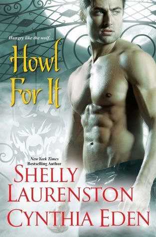 Howl For It (Includes: Pride, #0.5)