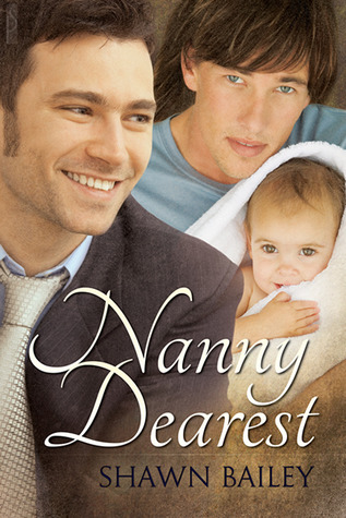 Nanny Dearest by Shawn Bailey